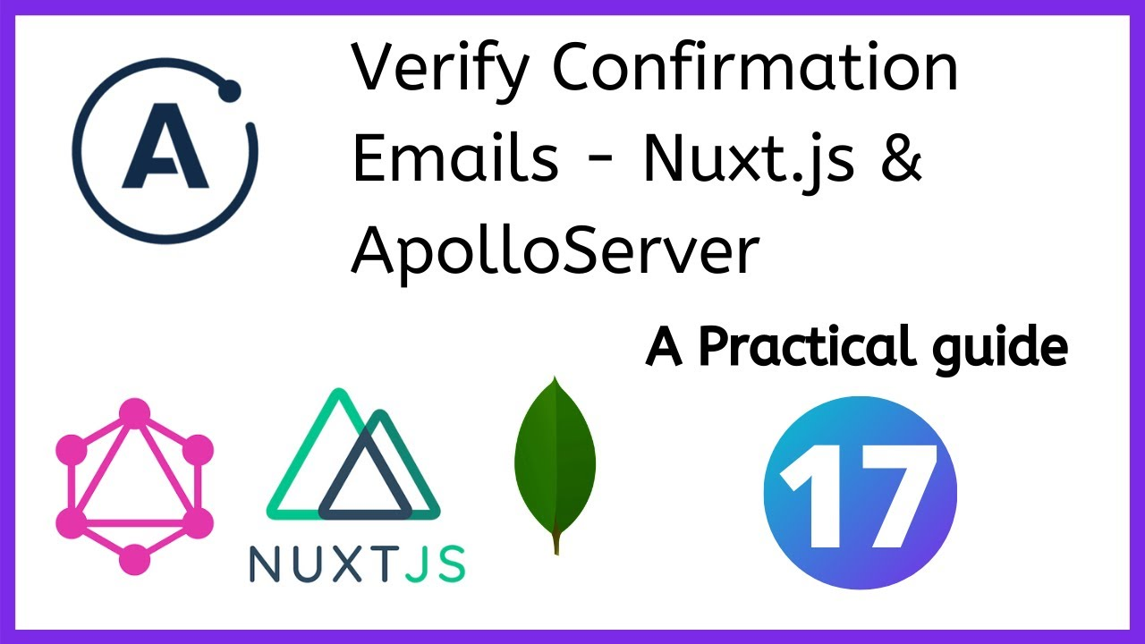 Verify confirmation emails - Nuxt.js and ApolloServer