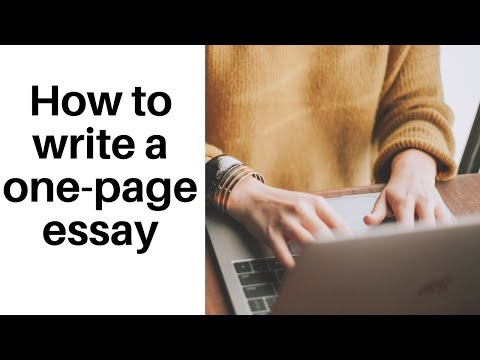 How to write a one-page essay in 5 easy steps