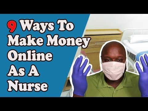 how-to-make-money-online-as-a-nurse:-9-ways-to-make-money-online-as-a-nurse