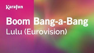 Karaoke Boom Bang-a-Bang - Lulu *
