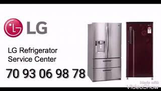 Lg refrigerator repair service center in banglore customer support number 7093069878