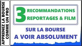 3 RECOMMANDATIONS A VOIR POUR VOTRE FORMATION! REPORTAGES CHOCS ET LE LOUP DE WALL STREET