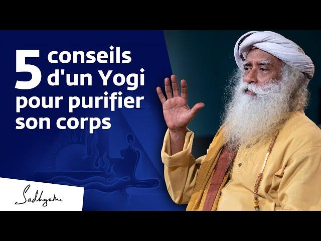 5 techniques yogiques pour purifier son corps | Sadhguru Français