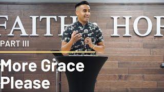 More Grace Please | Part III (HD CHurch