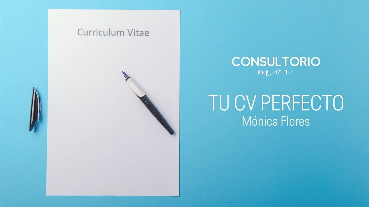 Cómo tener un currículum perfecto #ConsultorioMoi - YouTube