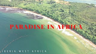 Paradise in Africa | Liberia You have Never Seen B...