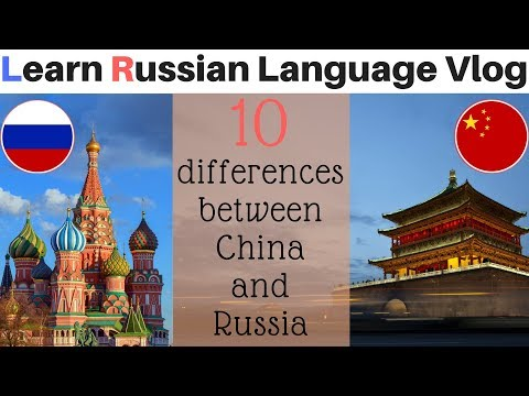 10 Differences Between China and Russia | Learn Russian Language Vlog
