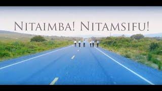 Nitaimba! Nitamsifu! || The Instruments Acapella
