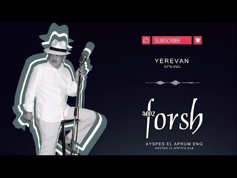Forsh - Yerevan // ֆորշ - Երևան