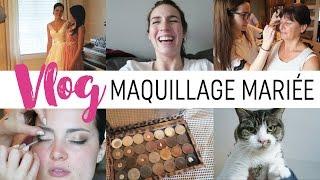 Vlog #13 - Maquillage de mariée 101