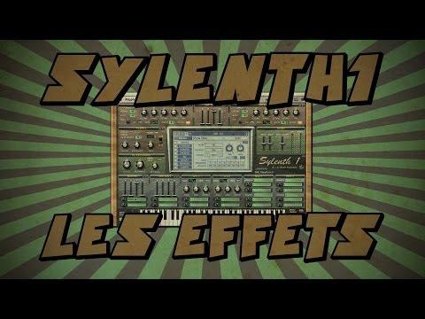 Sylenth1 #12: Les Effets