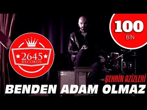 Şehrin Azizleri - Benden Adam Olmaz (Official Video )