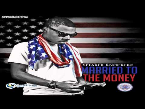 Speaker Knockerz - Games [Married To The Money] [2013] + DOWNLOAD