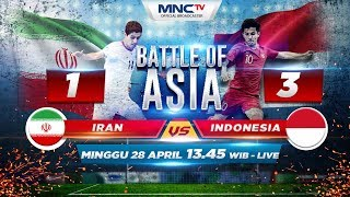Iran VS Indonesia (FT: 1-3) -  Battle of Asia