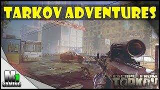 - Tarkov Adventures #2...