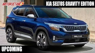 Kia Seltos Gravity Edition - Launch Date, Price, Features!