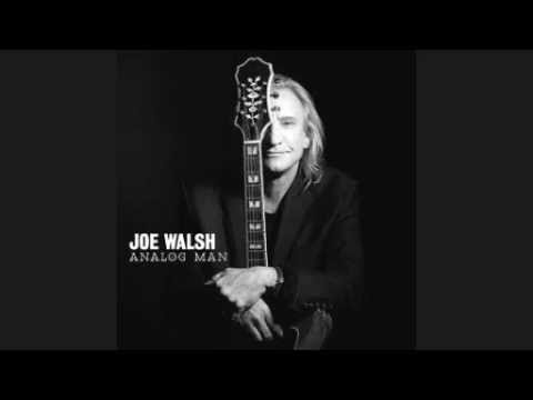 Joe Walsh - Analog Man [from his new album released june 5 2012]