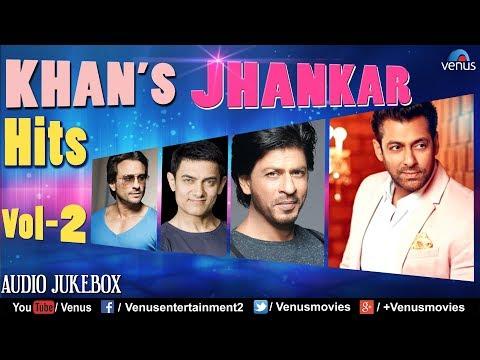 KHAN'S - Jhankar Hits - Vol.2   90's Evergreen Romantic Songs   JUKEBOX   Jhankar Beats Hindi Songs