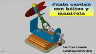 Video Junta cardan con hélice y manivela download MP3, 3GP, MP4, WEBM, AVI, FLV Agustus 2018
