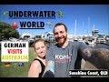 GERMAN visits AUSTRALIA!! UNDERWATER WORLD - SUNSHINE COAST!!