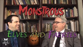 Monstrous Elves and Faeries