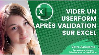 Comment vider (effacer) un userform après validation sur Excel ?