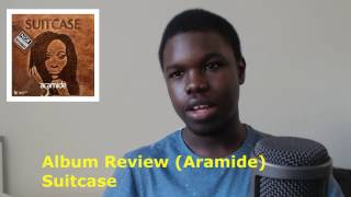 Aramide, Suitcase Album Review.