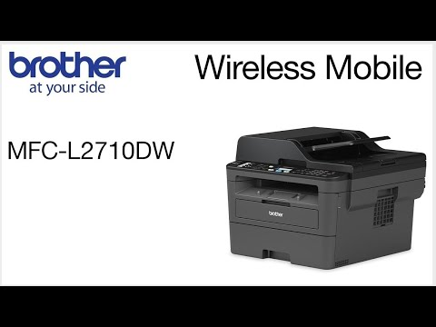 MFCL2710DW – Connect To A Mobile Device