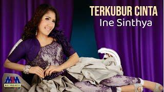 Ine Sinthya - Terkubur Cinta [OFFICIAL]