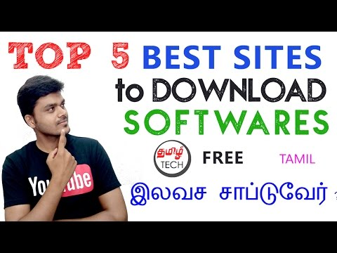 TOP 5 BEST Websites to Download FREE Softwares  TAMIL TECH