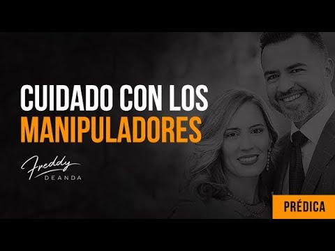 """""""Cuidado con los manipuladores"""" -Pastor Freddy DeAnda"""