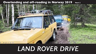 Land Rover Drive overlanding & off-roading in Norway 2019 Part 2