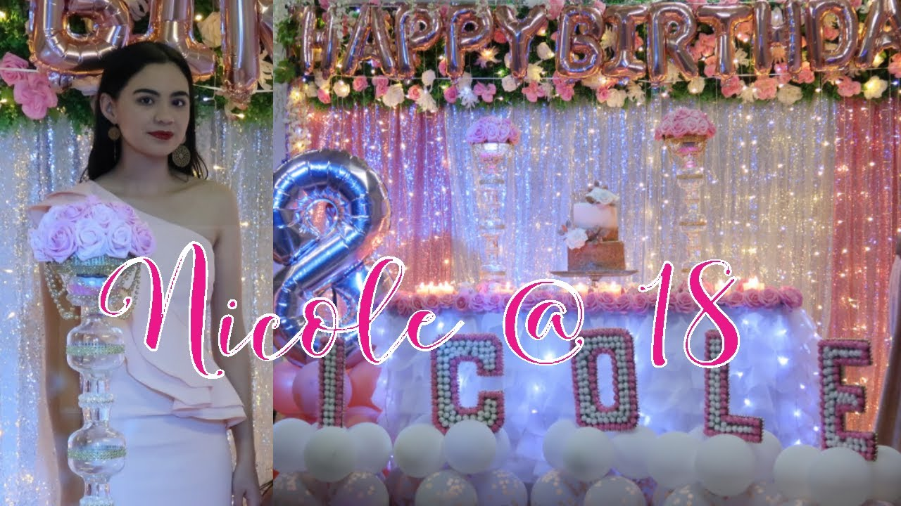 Nicole S 18th Birthday Simple Debut Decoration Youtube
