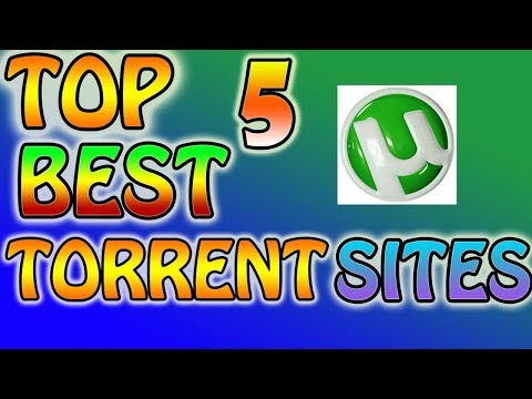 Top 5 Best Torrent Sites 2016 - 2017 (Download Anything)
