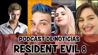 Rumores de Resident Evil 8: o que é real? Participação Resident Evil Database (Podcast EP#001)