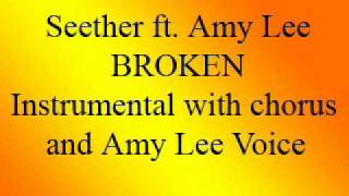 Seether feat. Amy Lee - Broken - Karaoke - instrumental with chorus and Amy Lee