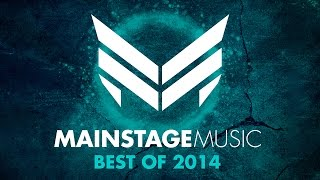 Mainstage Music - Best of 2014 [Minimix]