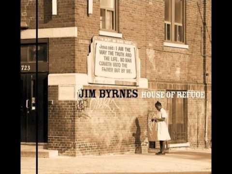 Jim Byrnes - Of Whom Shall I Be Afraid