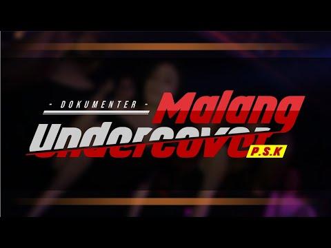 Dokumenter PSK - Malang Undercover