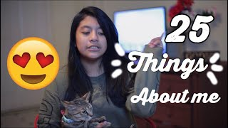25 THINGS about Me.