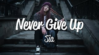 Sia - Never Give Up (Lyrics) Resimi