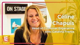 Entertainment Lab | Céline Chapuis, Head of Customer Experience chez Catalina