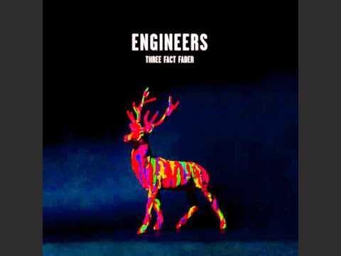 Engineers - Hang Your Head