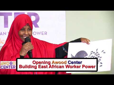 Opening Awood Center Building East African Worker Power