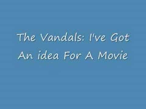 Download The Vandals: I've got an Idea For A movie