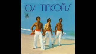 Os Tincoãs - Os Tincoãs (1973) ÁLBUM COMPLETO