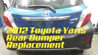 2012 Toyota Yaris Rear Bumper Replacement