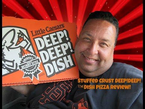 Little Caesars® Stuffed Crust DEEP!DEEP!™ Dish Pizza REVIEW!