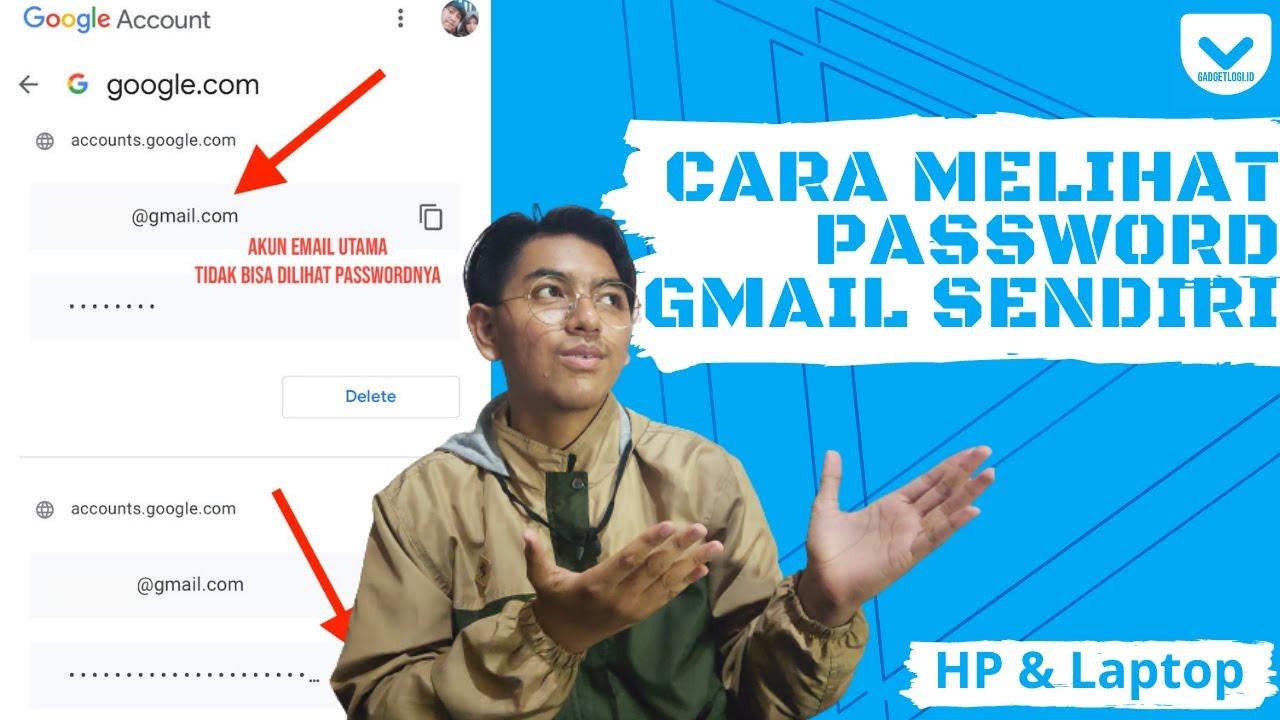 Tips Cara Mengetahui Password Email Gmail Terbaru