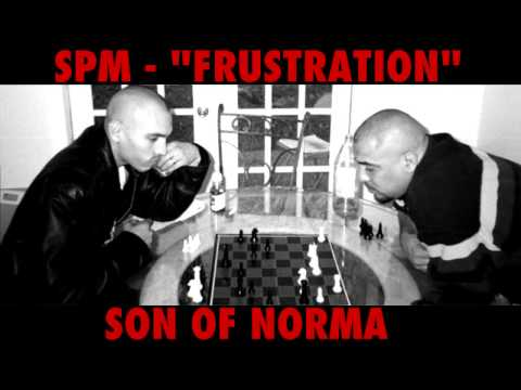 SPM - FRUSTRATION ( SON OF NORMA ) 2013
